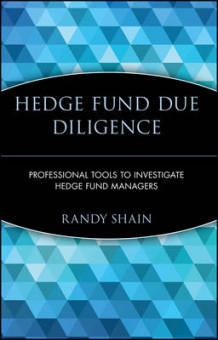Hedge Fund Due Diligence av Randy Shain (Innbundet)