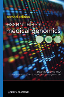 Essentials of Medical Genomics av Stuart M. Brown, John G. Hay og Harry Ostrer (Innbundet)