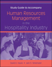 Human Resources Management in the Hospitality Industry: Study Guide av David K. Hayes og Jack D. Ninemeier (Heftet)