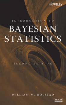 Introduction to Bayesian Statistics av William M. Bolstad (Innbundet)