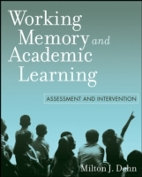 Working Memory and Academic Learning av Milton J. Dehn (Heftet)