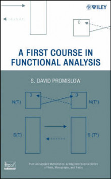 A First Course in Functional Analysis av S. David Promislow (Innbundet)