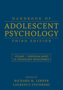 Handbook of Adolescent Psychology: v. 1 av Richard M. Lerner og Laurence D. Steinberg (Innbundet)