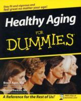 Healthy Aging for Dummies av Brent Agin, Perkins og Andrea Cooley (Heftet)