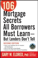 106 Mortgage Secrets All Borrowers Must Learn av Gary W. Eldred (Heftet)