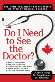 Do I Need to See the Doctor? av Brian Murat, Greg Stewart og John Rea (Heftet)