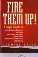Fire Them Up! av Carmine Gallo (Innbundet)