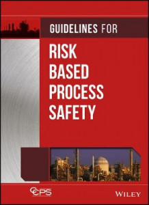 Guidelines for Risk Based Process Safety av Center for Chemical Process Safety (CCPS) (Innbundet)