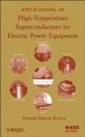 Applications of High Temperature Superconductors to Electric Power Equipment av Swarn S. Kalsi (Innbundet)