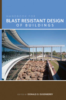 Handbook for Blast Resistant Design of Buildings (Innbundet)