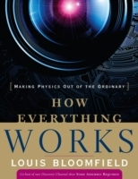 How Everything Works av Louis A. Bloomfield (Heftet)
