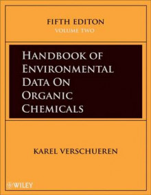 Handbook of Environmental Data on Organic Chemicals av Karel Verschueren (Innbundet)