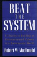 Beat the System av Robert W. MacDonald (Innbundet)