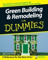 Green Building and Remodeling For Dummies av Eric Corey Freed (Heftet)