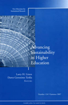 Advancing Sustainability in Higher Education Summer 2007 (Heftet)