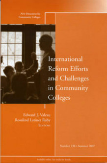 International Reform Efforts and Challenges in Community Colleges Summer 2007 (Heftet)