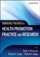 Emerging Theories in Health Promotion Practice and Research (Innbundet)