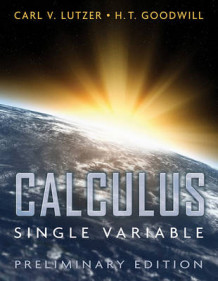 Calculus, Single Variable av Carl V Lutzer (Heftet)