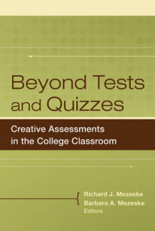 Beyond Tests and Quizzes (Innbundet)