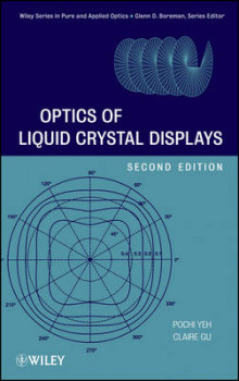 Optics of Liquid Crystal Displays av Pochi Yeh og Claire Gu (Innbundet)