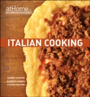 Italian Cooking at Home with the Culinary Institute of America av The Culinary Institute of America (CIA), Gianni Scappin, Alberto Vanoli og Steven Kolpan (Innbundet)