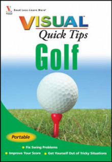 Golf VISUALTM Quick Tips av Cheryl Anderson, Brian A. Crowell og Tom Mackin (Heftet)