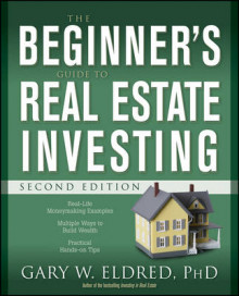 The Beginner's Guide to Real Estate Investing av Gary W. Eldred (Heftet)