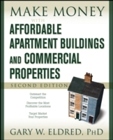 Make Money with Affordable Apartment Buildings and Commercial Properties av Gary W. Eldred (Heftet)