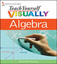 Teach Yourself Visually Algebra av David Alan Herzog (Heftet)