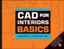 CAD for Interiors Basics W/ DVD av Joseph A. Fiorello (Heftet)