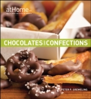Chocolates and Confections at Home with the Culinary Institute of America av Peter P. Greweling og The Culinary Institute of America (CIA) (Innbundet)