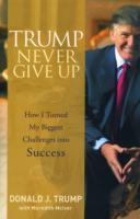Trump - Never Give Up av Donald J. Trump og Meredith McIver (Innbundet)