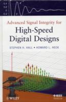 Advanced Signal Integrity for High-Speed Digital Designs av Stephen H. Hall og Howard L. Heck (Innbundet)