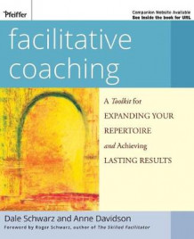 Facilitative Coaching av Schwarz (Heftet)