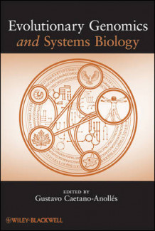 Evolutionary Genomics and Systems Biology av Gustavo Caetano-Anolles (Innbundet)