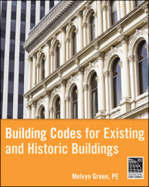 Building Codes for Existing and Historic Buildings av Melvyn Green (Innbundet)