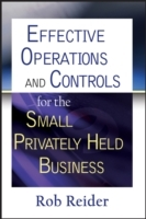Effective Operations and Controls for the Small Privately Held Business av Rob Reider (Innbundet)