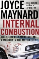 Internal Combustion: The Story of a Marriage and a Murder in the Motor City av Joyce Maynard (Heftet)