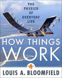 How Things Work: The Physics of Everyday Life, 4th Edition av Louis A. Bloomfield (Heftet)