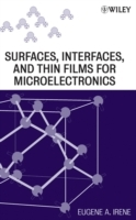 Electronic Material Science: AND Surfaces, Interfaces, and Thin Films for Microelectronics av Eugene A. Irene (Innbundet)