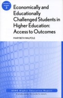 Economically and Educationally Challenged Students in Higher Education 2007 av MaryBeth Walpole (Heftet)