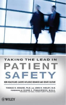 Taking the Lead in Patient Safety av Thomas R. Krause og John H. Hidley (Innbundet)