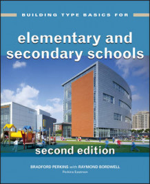 Building Type Basics for Elementary and Secondary Schools av Perkins Eastman Architects (Innbundet)