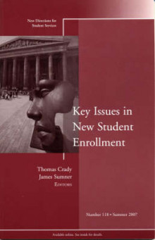 Key Issues in New Student Enrollment : New Directions for Student Services, av SS (Heftet)