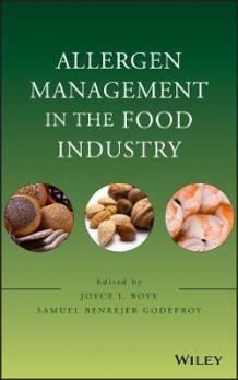 Allergen Management in the Food Industry av Joyce I. Boye og Samuel Benrejeb Godefroy (Innbundet)