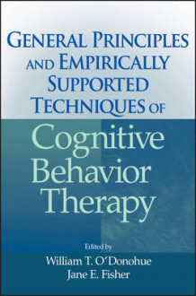 General Principles and Empirically Supported Techniques of Cognitive Behavior Therapy (Innbundet)
