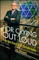 For Crying Out Loud av Leo Melamed (Innbundet)