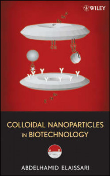 Colloidal Nanoparticles in Biotechnology (Innbundet)