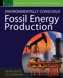 Environmentally Conscious Fossil Energy Production (Innbundet)
