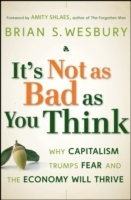 It's Not as Bad as You Think av Brian S. Wesbury (Innbundet)